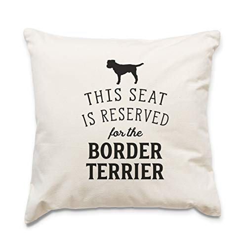 RESERVED FOR THE BORDER TERRIER Cushion Cover - Dog Gift Present Xmas Birthday