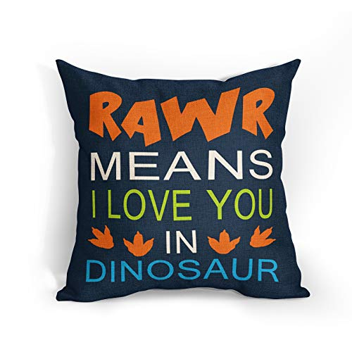 Funny Dinosaurs Quote Cushion Covers RAWR Means I Love You in Dinosaur Throw Pillow Covers Decorative Pillowcase Double Sides Pattern 18x18 Decor for Sofa Bedroom Living Room Patio