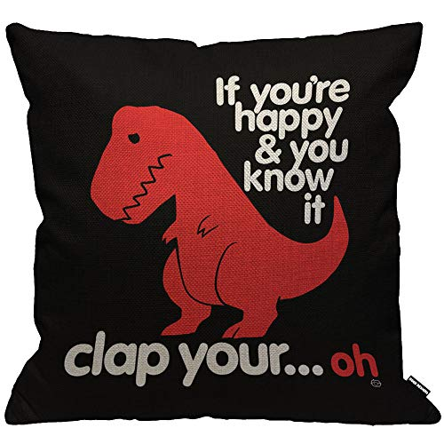 HGOD DESIGNS Cushion Cover Funny Red Dinosaur with Letter If You're Happy You Know It Throw Pillow Cover Home Decorative for Men/Women/Boys/Girls Living Room Bedroom Sofa Chair 18X18 Inch Pillowcase